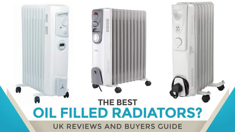 The Best Oil Filled Radiators Uk Reviews And Buyers Guide