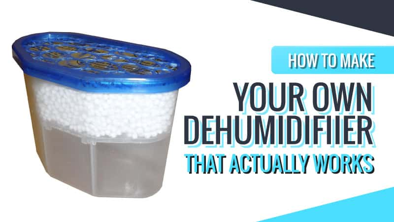 Find Out How to Make Your Own DIY Homemade Dehumidifier