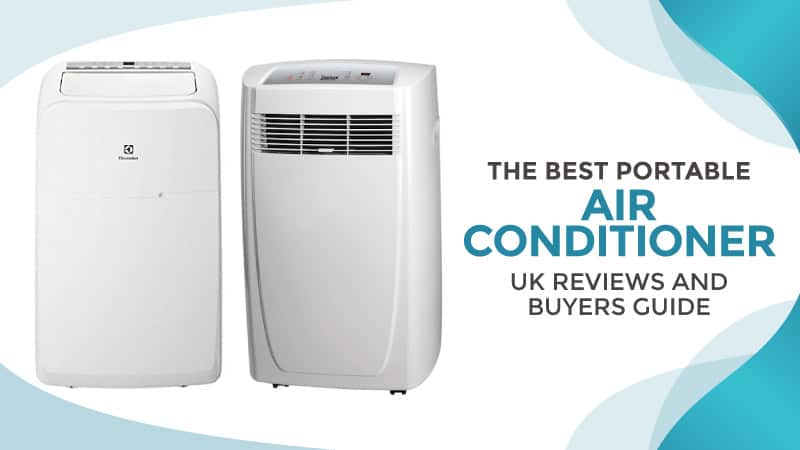 best portable air conditioner uk reviews and buyers. Black Bedroom Furniture Sets. Home Design Ideas
