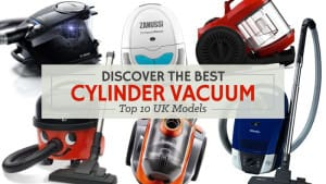 Discover-the-Best-Cylinder-Vacuum-Top-10-UK-Models