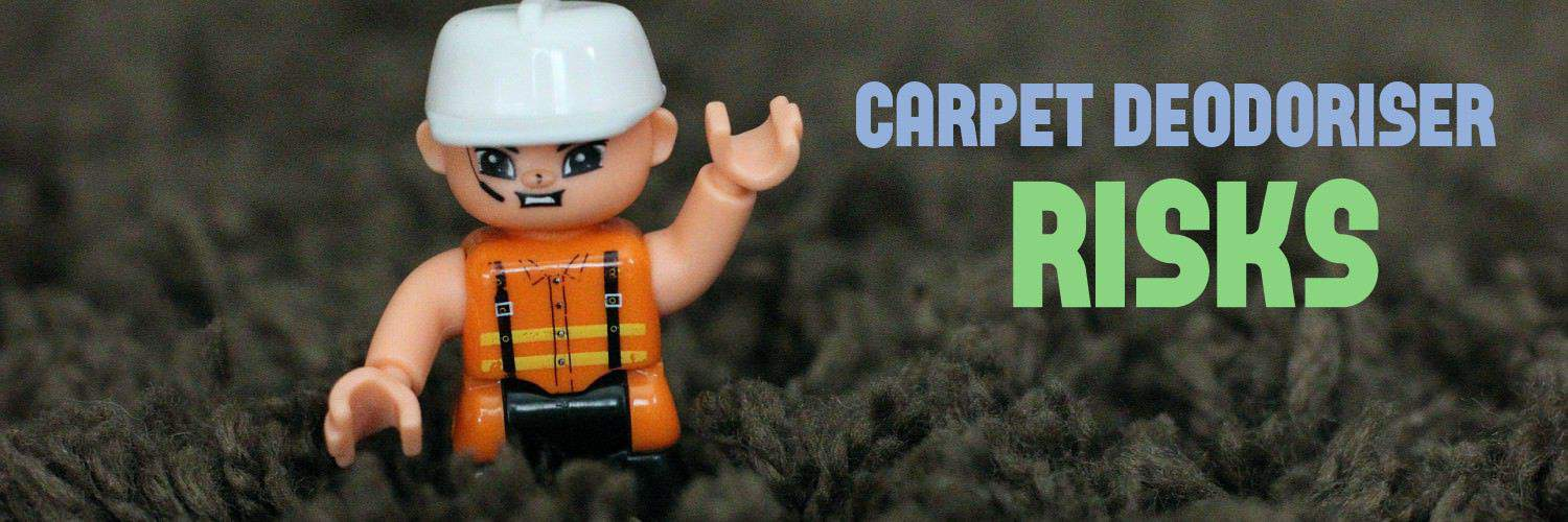 Carpet Deodoriser Risks