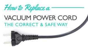 How-to-Replace-a-Vacuum-Power-Cord-the-Correct-Safe-Way