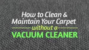 How-to-Clean-and-Maintain-Your-Carpet-without-a-Vacuum-Cleaner