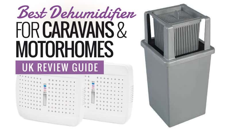 Best Dehumidifier For Caravans And Motorhomes Uk Review