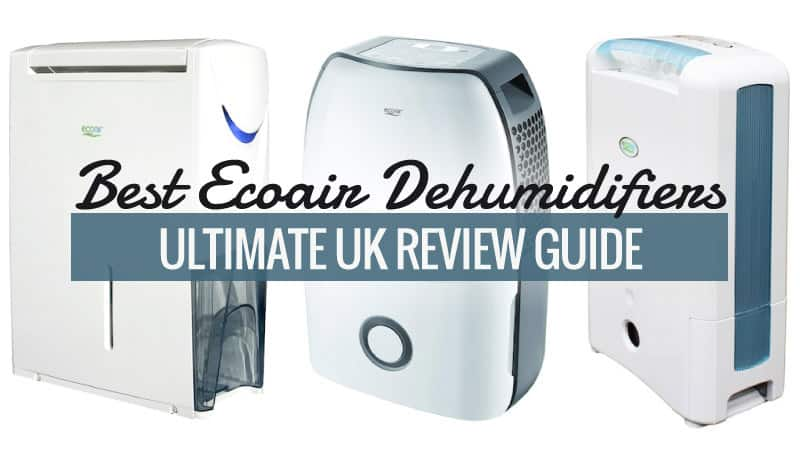 Best EcoAir Dehumidifiers – Ultimate UK Review Guide