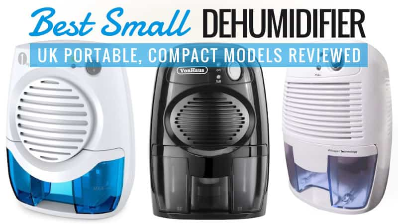 Best Small Dehumidifier – UK Portable, Compact Models Review