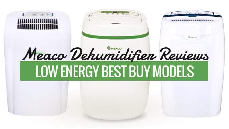 Meaco Dehumidifier Reviews – Low Energy Best Buy Models?