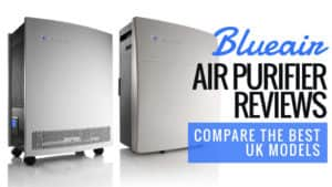Blueair Air Purifier Reviews – Compare the Best UK Models 2016