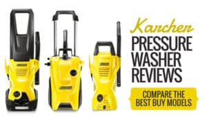 Karcher Pressure Washer Reviews: Compare The Best Buy Models?