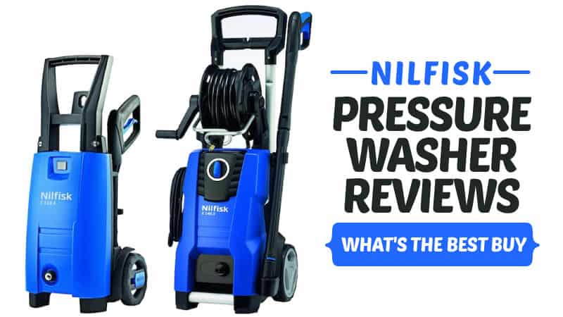 Nilfisk Pressure Washer Reviews: Compare the Best Buy Models