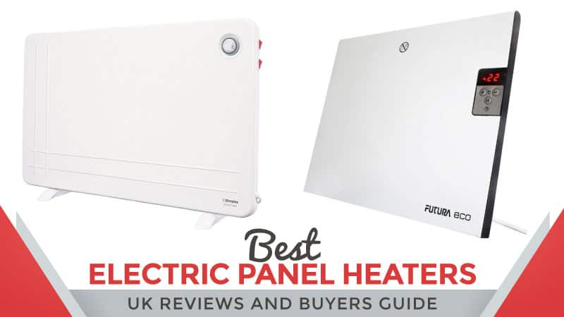 Best electric panel heaters uk reviews and buyers guide for Best electrical panel