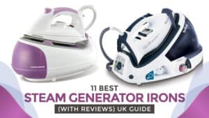 11 Best Steam Generator Irons(With Reviews) UK Guide