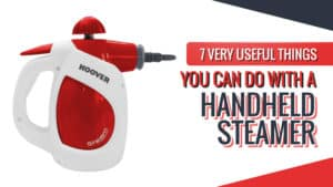 7 Very Useful Things You Can Do with a Handheld Steamer