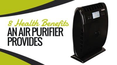 8 Health Benefits an Air Purifier Provides