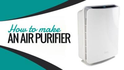 How to Make an Air Purifier