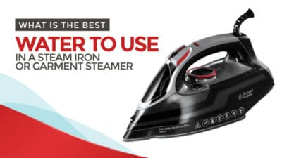 What is the Best Water to Use in a Steam Iron or Garment Steamer