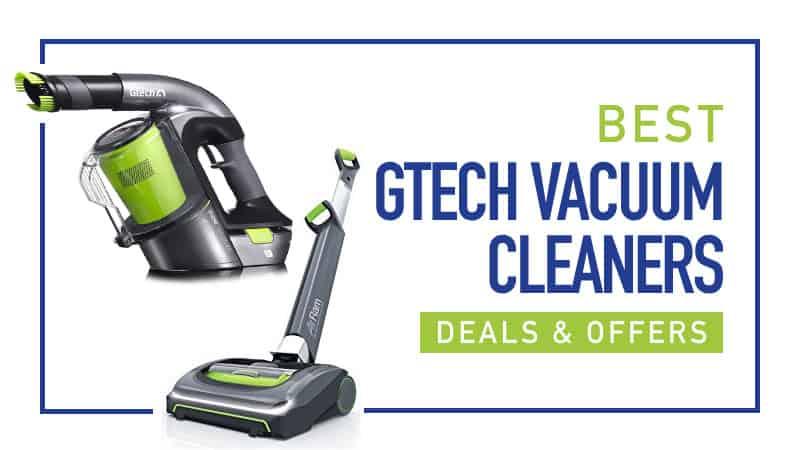 Best Gtech Vacuum Black Friday Deals And Offers Best