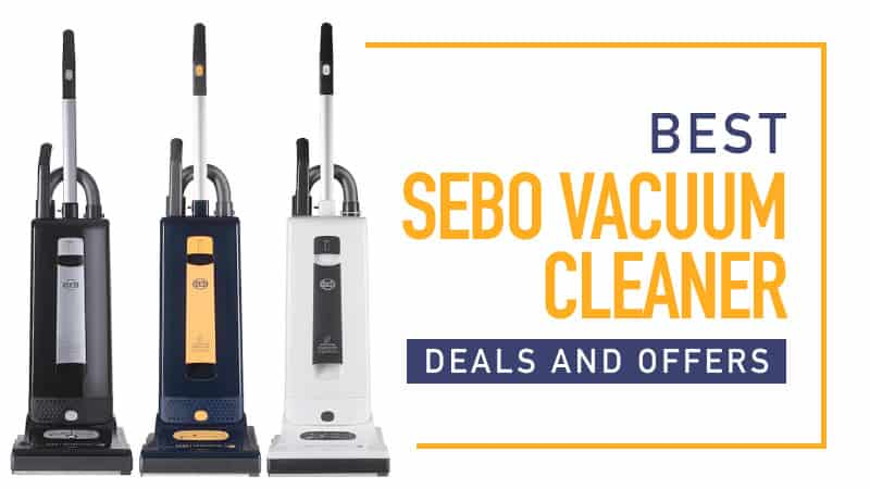 best sebo vacuum deals and offers compare best buys 2018. Black Bedroom Furniture Sets. Home Design Ideas