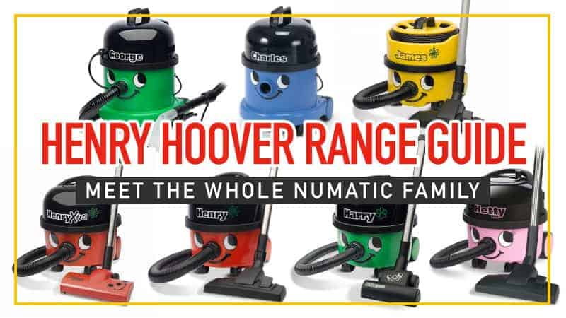 Henry-Hoover-Range-Guide-Meet-the-Whole-Numatic-Family