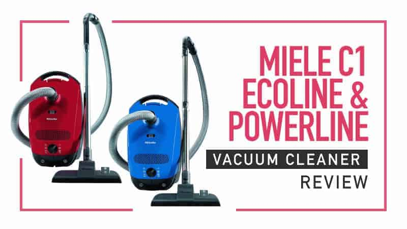 Miele-C1-Ecoline-and-Powerline-Vacuum-Cleaner-Review
