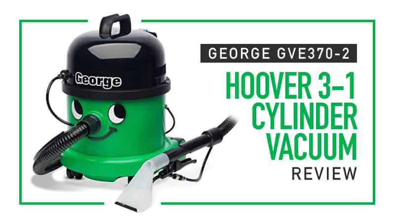 Review-George-GVE370-2-Hoover-3-1-Cylinder-Vacuum