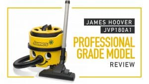 Review-James-Hoover-JVP180A1-Professional-Grade-Model
