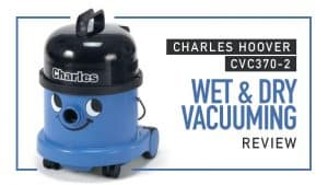 Review-of-Charles-Hoover-CVC370-2-Wet-Dry-Vacuuming