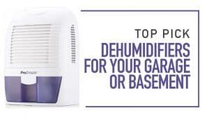 best dehumidifier for garage