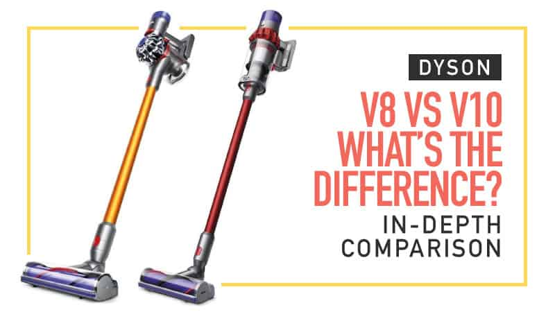 dyson v8 vs v10 what s the difference in depth comparison. Black Bedroom Furniture Sets. Home Design Ideas
