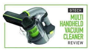 GTECH-Multi-Handheld-Vacuum-Cleaner-Review