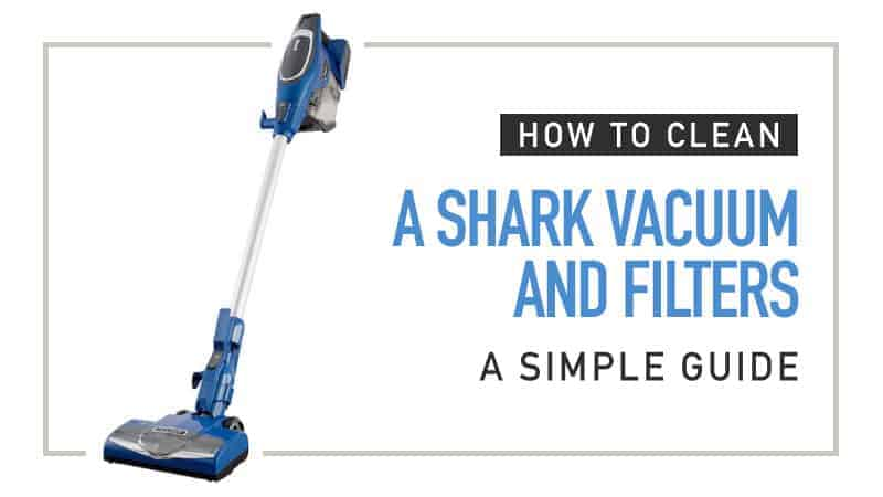 How-to-Clean-a-Shark-Vacuum-and-Filters-A-simple-Guide