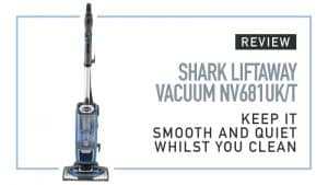 Shark Lift Away Vacuum NV681UK/T Review