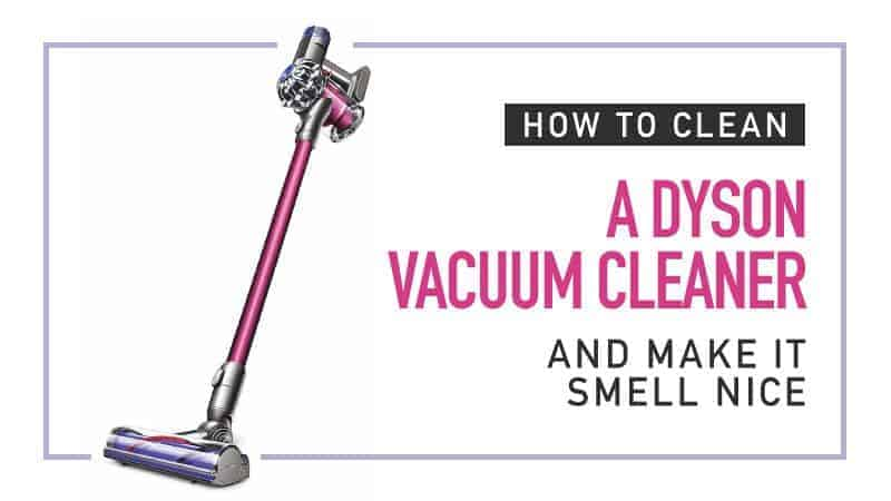 How To Clean A Dyson Vacuum Cleaner And Make It Smell