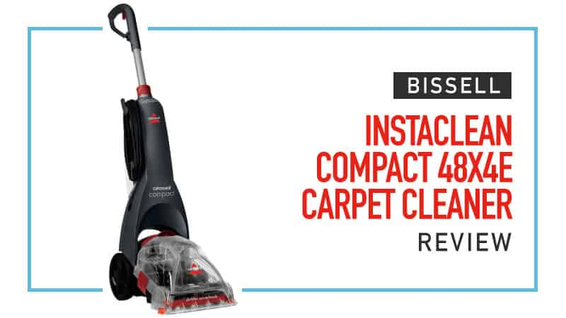 Bissell InstaClean Review