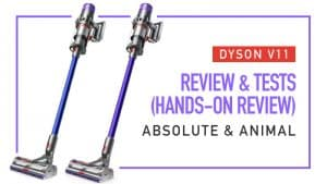 Dyson V11 Review and Tests