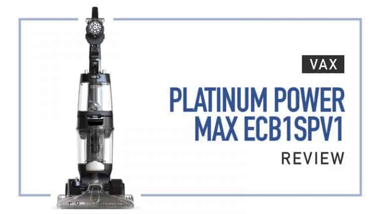 Vax-Platinum-Power Max ECB1SPV1 Review