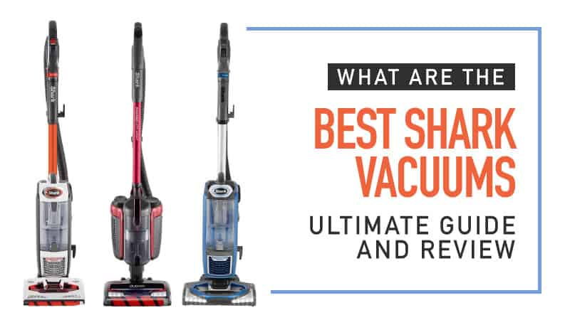 What are the best shark vacuum cleaners