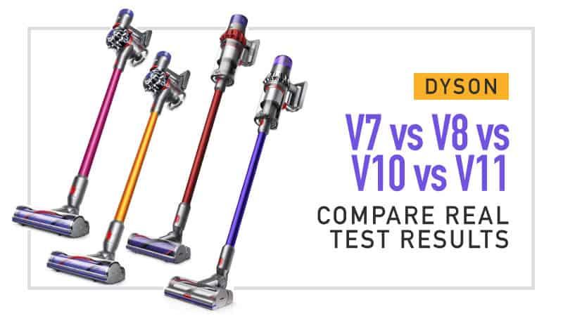 Dyson-V7-vs-V8-vs-V10-vs-V11-Compare-Real-Test-Results