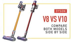 Dyson-V8-vs-V10-Compare-Both-Models-Side-by-Side