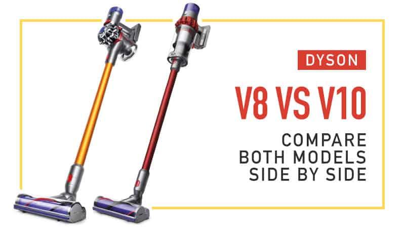 Dyson-V8-vs-V10-Compare-Both-Models-Side-by-Side
