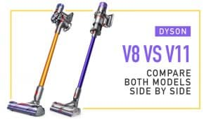 Dyson-V8-vs-V11-Compare-Both-Models-Side-by-Side