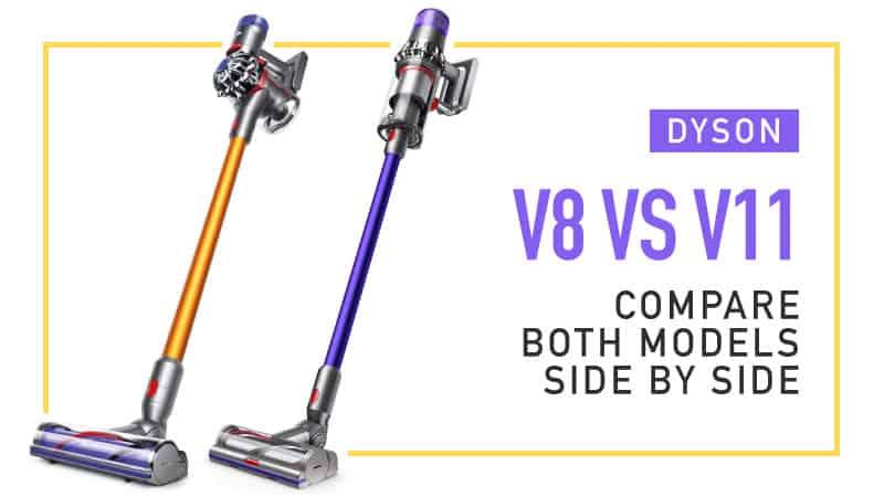 Dyson-V8-vs-V11-Compare-Both-Models-Side-by-Side