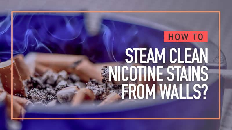 How-to-Steam-Clean-Nicotine-Stains-from-Walls