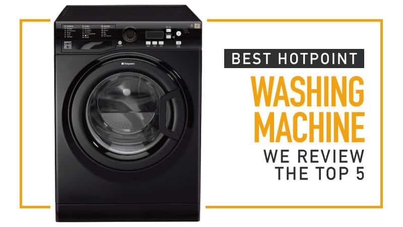 Best Hotpoint Washing Machine