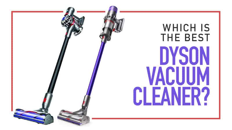 What is the best Dyson Vacuum Cleaner