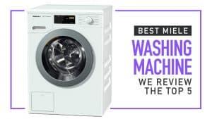 Best Miele Washing Machine