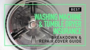 Washing Machine & Tumble Dryer Insurance