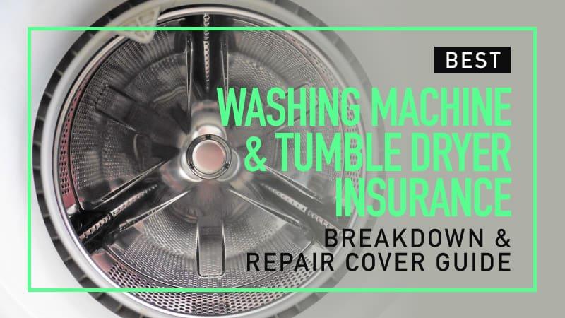 Washing Machine & Tumble Dryer Insurance