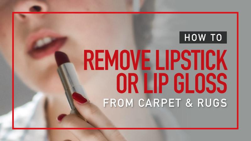 remove lipstick or lipgloss