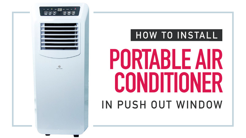 How-to-Install-Portable-Air-Conditioner-in-Push-out-Window